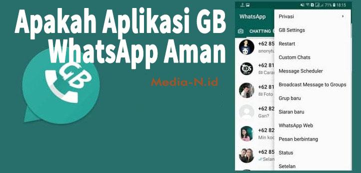 Apakah Aplikasi GB WhatsApp Aman