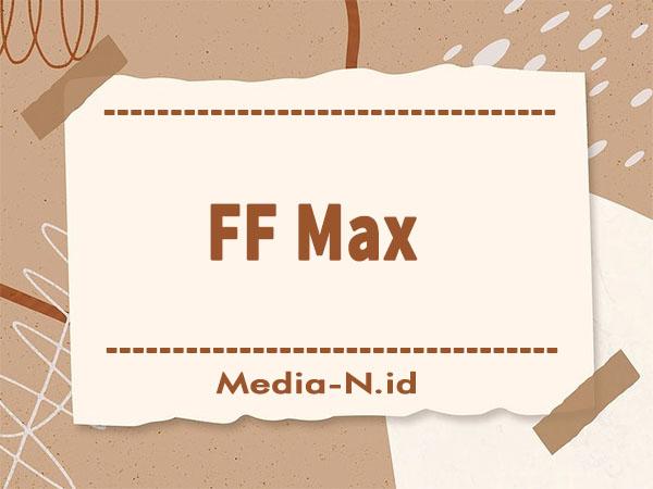 FF Max