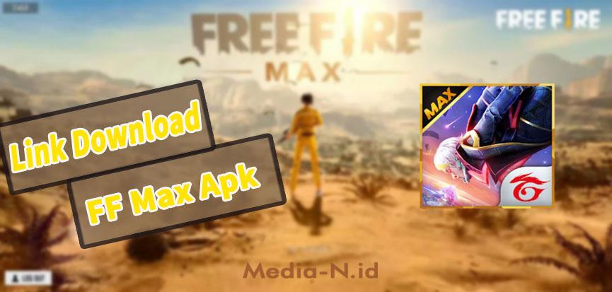 Link Download FF Max Apk