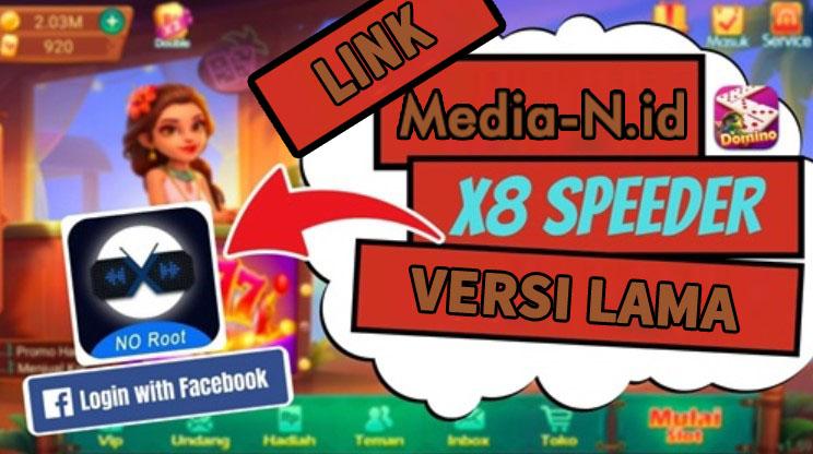 Link Download X8 Speeder Versi Lama
