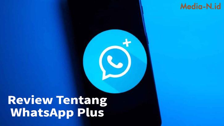 Review Tentang WhatsApp Plus